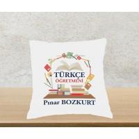 Türkçe Öğretmeni Tasarımlı Yastık